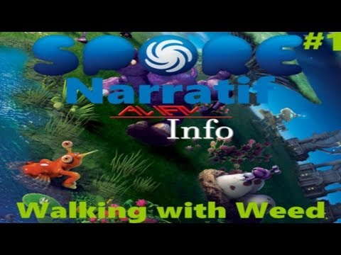 [Narratif] - Spore #1 : Walking with Weed thumbnail