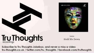 Lanu - Hold Me Down - feat. Megan Washington
