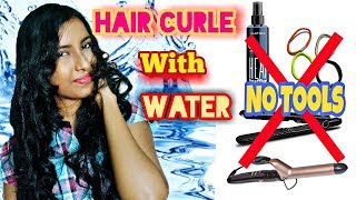 How To Curl Your Hair With Water ||  No Products, No Heat, No Rubber