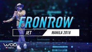 Jet | FrontRow | World of Dance Manila Qualifier 2018