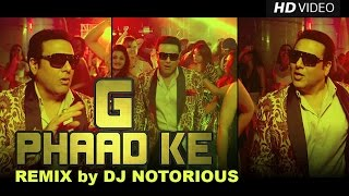 G Phaad Ke | Official Remix by DJ Notorious | Happy Ending | Saif Ali Khan, Ileana D'cruz & Govinda