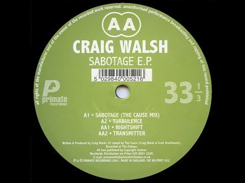 Craig Walsh - Sabotage ( The Cause Mix )