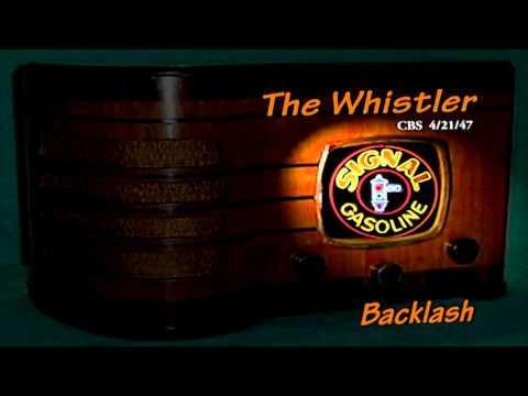"The Whistler ""Backlash"" Howard Duff CBS 4/21/47 Oldtime Radio Mystery Signal Oil"