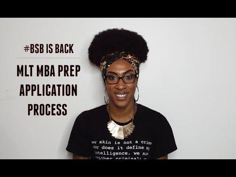 #BSB | MLT MBA Prep Application Process
