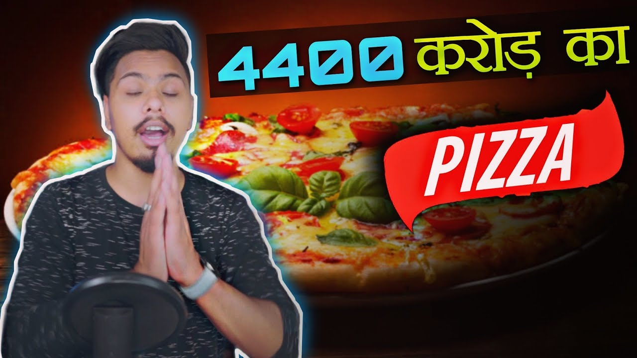 4400 करोड़ का Pizza 🍕| World's Most Expensive Pizza |10,000 BITCOINS!