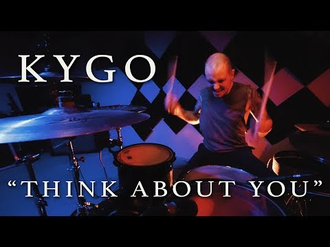 Kygo - Think About You | Jeremy Shields Drum Cover