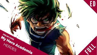 """「English Dub」My Hero Academia ED """"HEROES"""" FULL VER.『僕のヒーローアカデミア』【Sam Luff】- Studio Yuraki"""