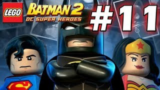 LEGO Batman 2 : DC Super Heroes Episode 11 - Destination Metropolis  (HD) (Gameplay)