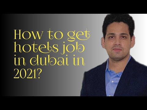 How to get hotels job in Dubai in 2021!