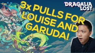[DRAGALIA LOST] 3x Tenfold Summons for Louise and Garuda | Winds of Hope