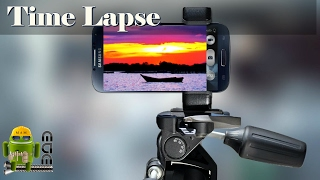 Como Hacer un Video Time Lapse con tu Smartphone