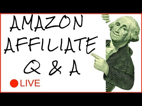 LIVE Amazon Associates, Affiliate Marketing, Productivity Q&A