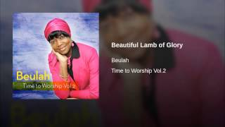 Beautiful Lamb of Glory