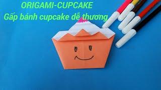 ORIGAMI - CUPCAKE / Gấp bánh Cupcake dễ thương