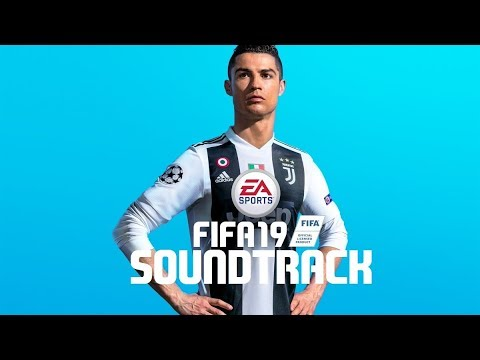 FIFA 19 OFFICIAL SOUNDTRACK