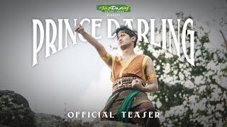 Official Teaser #PrinceDarlingTheSeries
