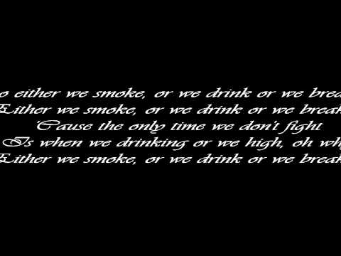 Mila J- Smoke, Drink, Break-Up(Explicit)