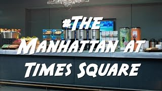 The Manhattan At Times Square Hotel New York Ny