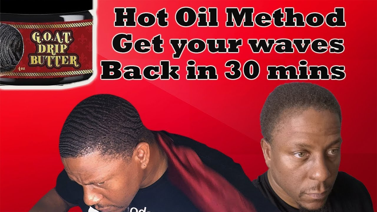 Download How To Get Your Waves Back In 30 Minutes the My Goat Drip Hot Oil Method