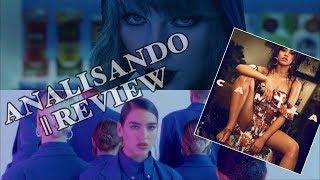 Taylor Swift - End Game ft. Ed Sheeran, Future || Dua Lipa - IDGAF + CAMILA CABELLO Álbum REVIEW