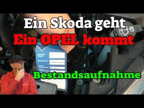 Ein Skoda geht - Ein Opel kommt - Bestandsaufnahme
