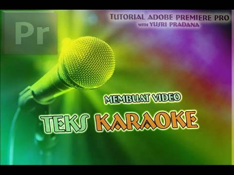 Adobe Premiere Tutorial - How To Make Video Karaoke Quickly