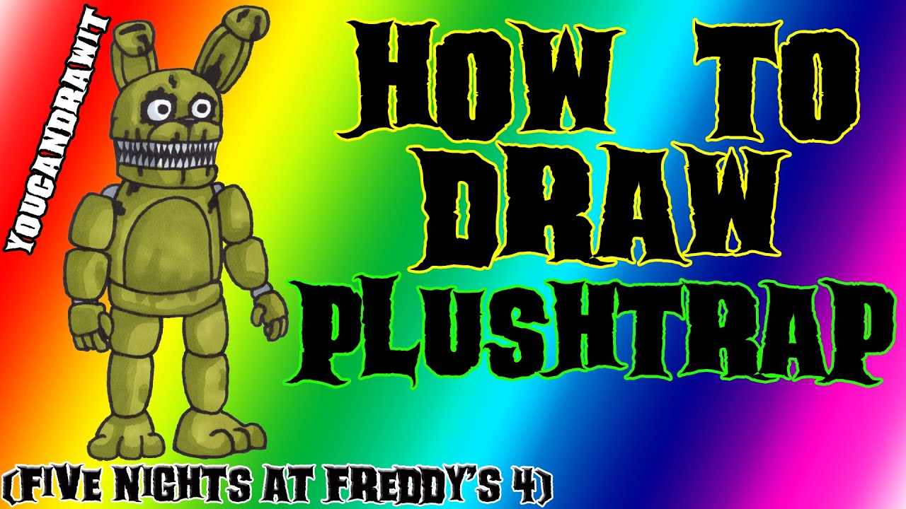 How To Draw Plushtrap From Five Nights At Freddy S 4