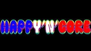 Happy Hardcore - Uk Hardcore ] HAPPY'N'CORE S08E04 01-08-2018