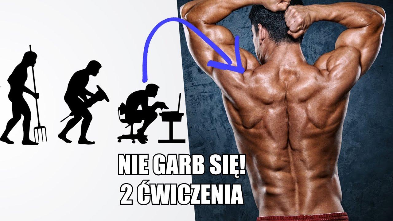 PRZESTAŃ SIĘ GARBIĆ - 2 ĆWICZENIA *SZYBKA PORADA*