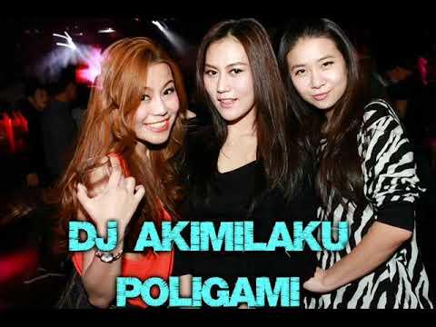 DJ AKIMILAKU POLIGAMI ISTRI 2 DJ 2018 BASFULL MANTAP