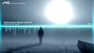 Markus Schulz Feat Delacey Destiny Michael Trenfield Radio Edit
