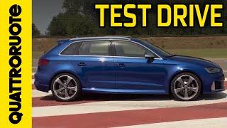 Audi RS3 2015 Test Drive(La Audi RS3 debutta sulla pista di Vairano: 0-100 in 4