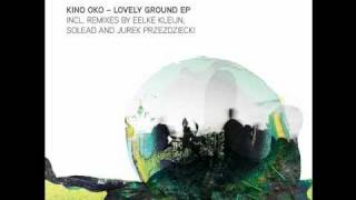 Kino Oko - Lovely Serenade (Eelke Kleijn Remix)