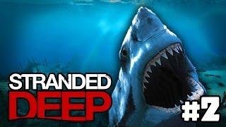 """Stranded Deep - """"Sharks Pls"""" CASTAWAY Survival! (Stranded Deep #2)"""