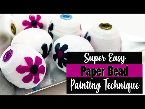 Painting Paper Beads Technique