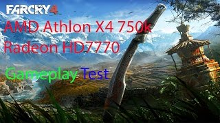 Far Cry 4 Athlon X4 750k+HD7770 Gameplay Test