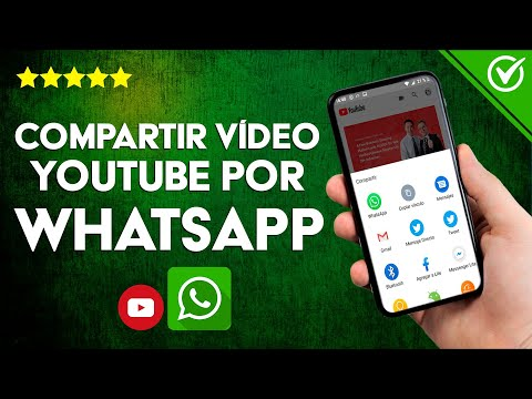 Cómo Enviar o Compartir un Video de YouTube por WhatsApp Fácilmente