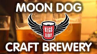 Moon Dog Craft Brewery | Kegs of Glory