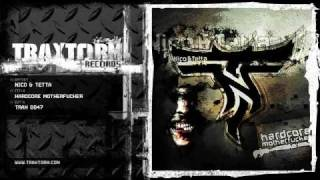 Nico & Tetta - Hardcore motherfucker (Traxtorm Records - TRAX 0047)