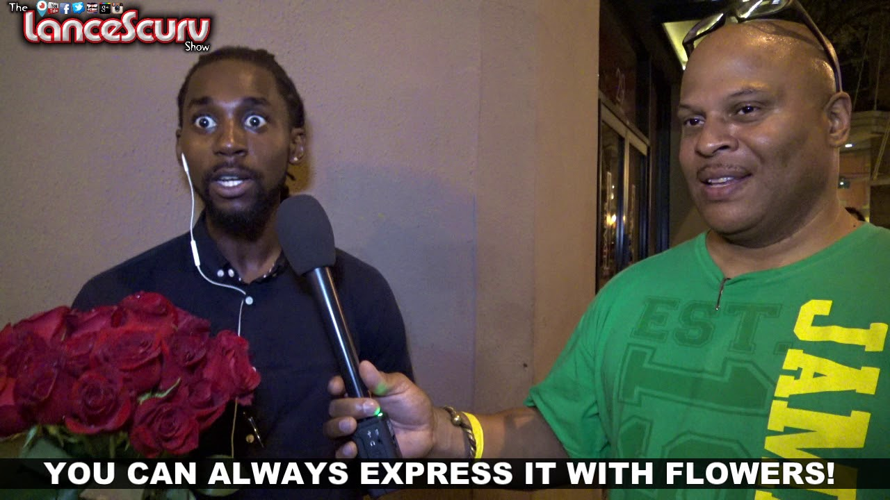 You Can Always Express It With Flowers! - The LanceScurv Show