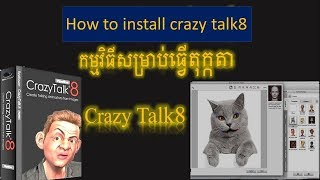 How to download Crazy Talk8 full Crack 2019