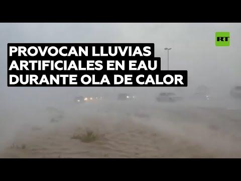 EAU provoca fuertes lluvias artificiales con una nueva tecnología en medio de una ola de calor