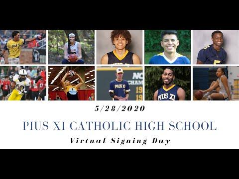 Pius XI Catholic High School 2020 Virtual Signing Day