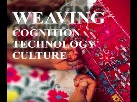 Uzramma & Maurie Cohen - Weaving: Cognition, Technology, Culture