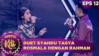 Duet Syahdu Tasya Rosmala feat Rahman - Kontes KDI 2020