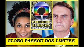 GLOBO, com débitos à união, liga Bolsonaro ao caso Marielle. #ConfioEmBolsonaro