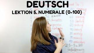 НЕМЕЦКИЙ. УРОК 5.Числительные в  немецком языке (0—100)