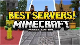 TOP 5 MCPE SERVERS!! Minecraft Pocket Edition TOP 5 BEST SERVERS TO PLAY ON (Pocket Edition)