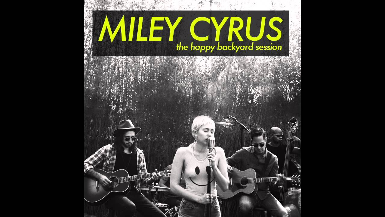 miley cyrus androgynous backyard sessions youtube