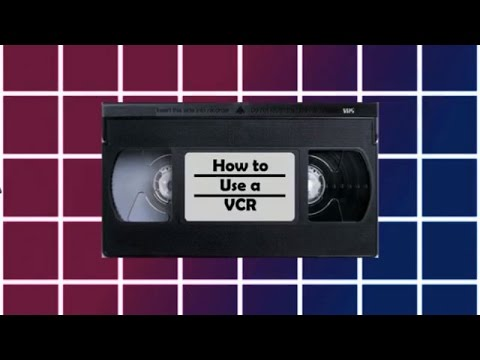 How to use a VCR